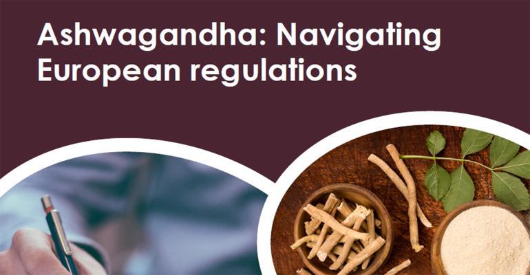 Ashwagandha - Navigating European regulations.jpg