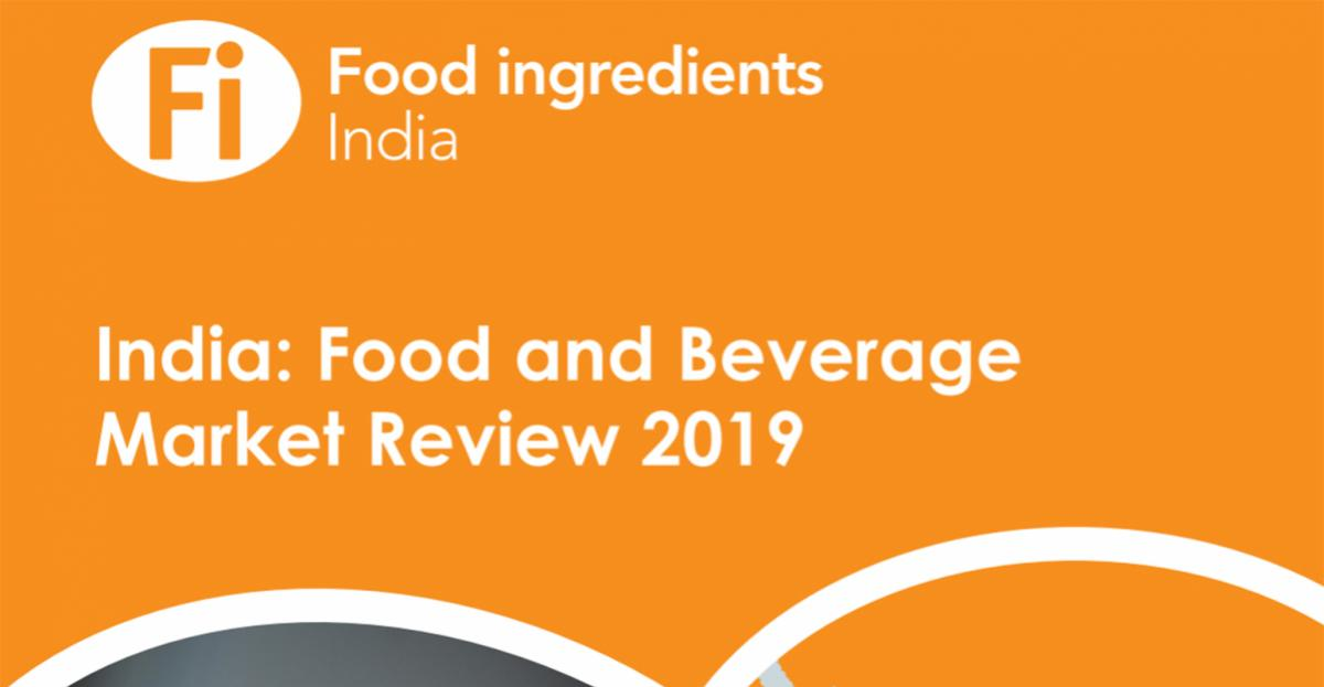 India: Food and Beverage Market Review 2019