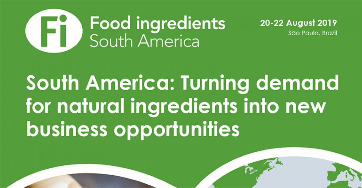 South America: Turning demand for natural ingredients into new business opportunities [Report]