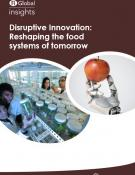 Disruptive Innovation: Reshaping the food systems of tomorrow